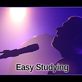 Easy Studying – Easy Listening Jazz Piano for Study, Mellow Jazz for Faster Studying, Peaceful Piano Background for Reading by Chilled Jazz Masters