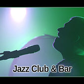Jazz Club & Bar – Smooth Jazz Music for Background to Club, Relax Time, Mellow Jazz Music for Cocktail Party by Chilled Jazz Masters
