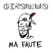 Ma faute by Geronimo