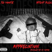 Appreciation (feat. Mitchy Slick) - Single by YG Hootie