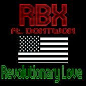 Revolutionary Love (feat. Dontwon) - Single by RBX