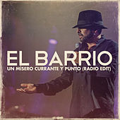 Un Mísero Currante y Punto (Radio Edit) by El Barrio