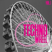 Techno Wheel, Vol. 1 by Various Artists