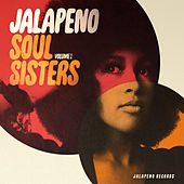Jalapeno Soul Sisters, Vol. 1 by Various Artists