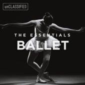 The Essentials: Ballet von Various Artists