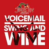 Swing and Wine by Voicemail