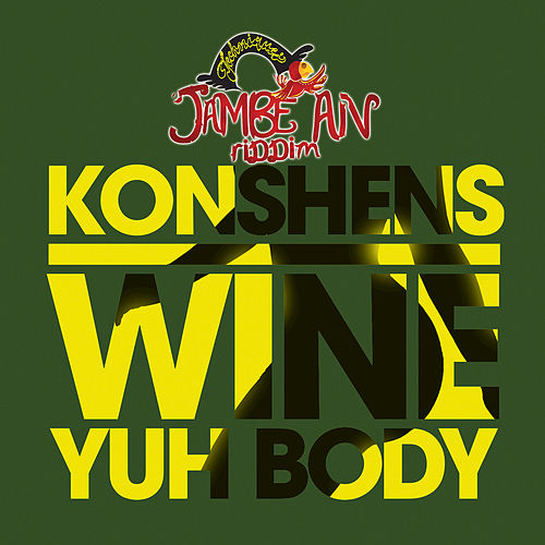 Wine Yuh Body by Konshens