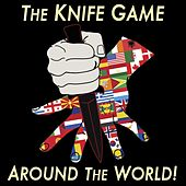 Knife Game Around the World! by Rusty Cage