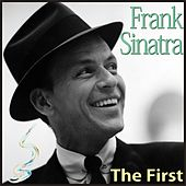 The First by Frank Sinatra