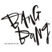 Bez Obzira Na Sve by Bang Bang