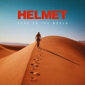 Dead to the World von Helmet