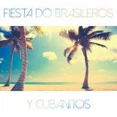 Fiesta do Brasileros y Cubanitos by Various Artists