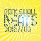 Dancehall Beats 2016, Vol. 2 by Various Artists