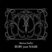 The Best You Ever Had by Marissa Nadler