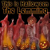 This Is Halloween by Lemming