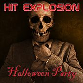Hit Explosion: Halloween Party by Various Artists