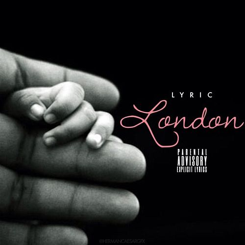 London by Lyric