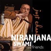 Just Chant by Niranjana Swami