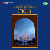 A Musical Discovery of India by Ananda Shankar