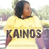 Kainos (The Acoustic Documentary) by Monica Lisa Stevenson