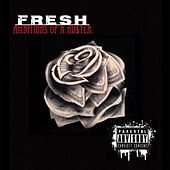 Ambitions of a Hu$Tla by Fresh