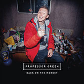 Back on the Market von Professor Green