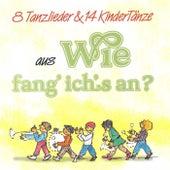 Wie fang ich's an? by Various Artists