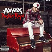 Pushin' Keyz by A-Wax