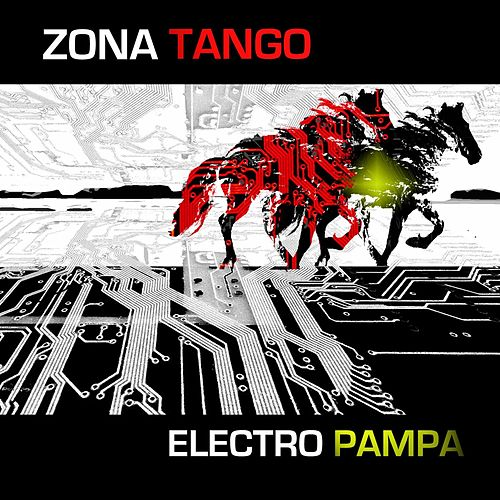 Electro Pampa by Zona Tango