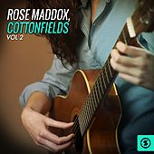 Cottonfields, Vol. 2 by Rose Maddox
