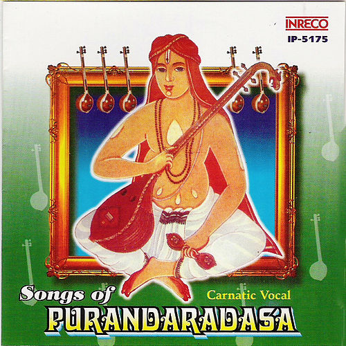 Songs of Purandaradasa by G. Gowri Shankar