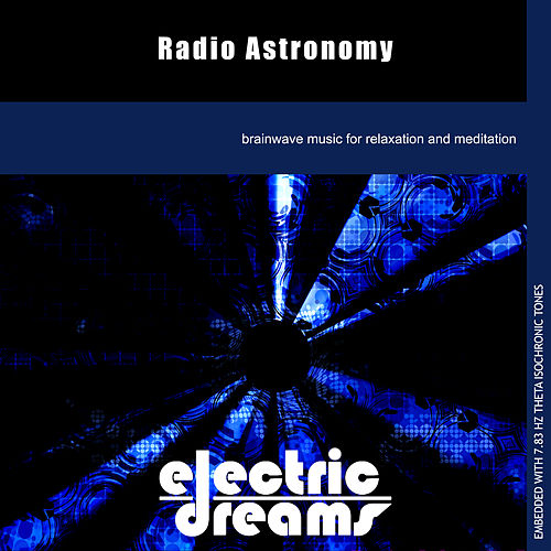 Radio Astronomy by Electric Dreams