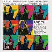 Brahms: Kagan Music Festival Kreuth 1996 by Oleg Kagan