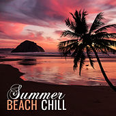 Summer Beach Chill – Relaxing Time, Music to Rest, Holiday Journey, Chilout Music by Ibiza Chill Out
