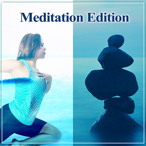 Meditation Edition – Deep Mindfulness, Contemplation, Yoga Music, Relaxing Time, Waves by Relax - Meditate - Sleep