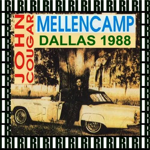 The Anatole Hotel, Dallas, Tx. March 4th, 1988 (Remastered, Live On Broadcasting) von John Mellencamp