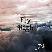 Fly High by D.I.