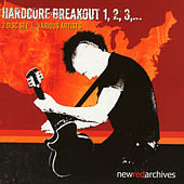 Hardcore Breakout 1,2,3 by Various Artists