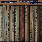 Willie Nelson: The Demos Project, Vol. One by Willie Nelson
