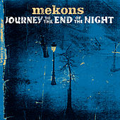 Journey To The End Of The Night by The Mekons