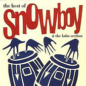 The Best of Snowboy by Snowboy And The Latin Section