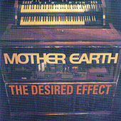 Desired Effect Live by Mother Earth