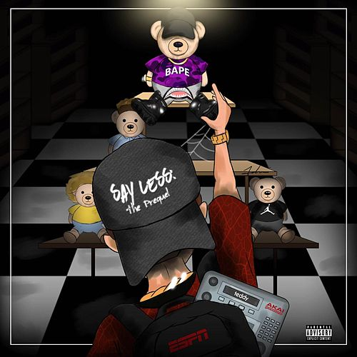 Say Less: The Prequel by Teddy