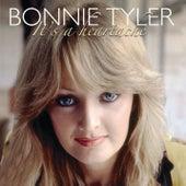 It's a Heartache by Bonnie Tyler