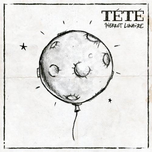 Pierrot Lunaire by Tété