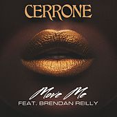 Move Me (feat. Brendan Reilly) by Cerrone