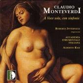 Monteverdi: A Voce Sola, Con Sinfonie by Roberta Invernizzi