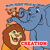 God's Great Story for Kids Creation by David Huntsinger