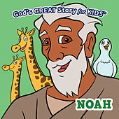 God's Great Story for Kids Noah by David Huntsinger