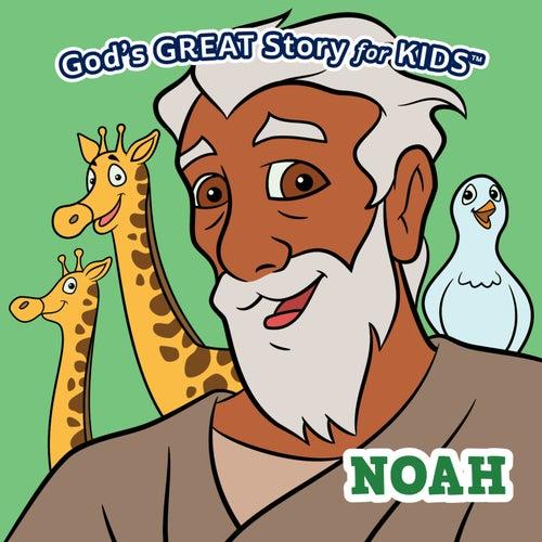 God's Great Story for Kids Noah by David Huntsinger